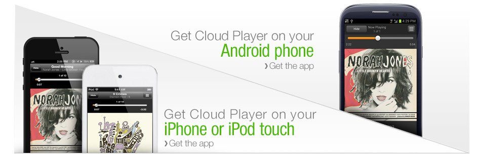Get Cloud Player on Your Phone