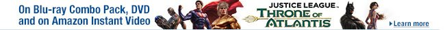 Justice League: Throne of Atlantis on Blu-ray, DVD, and Amazon Instant Video