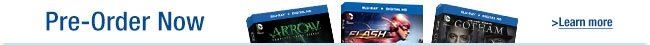 Now Available for Pre-order: Arrow, Flash, and Gotham