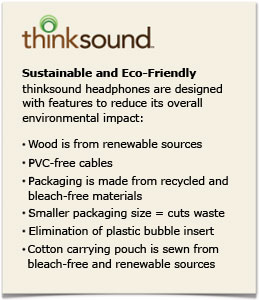 thinksound is Sustainable and Eco-Friendly