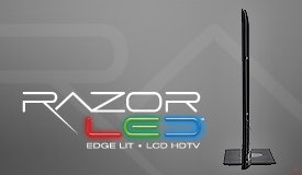 Edge Lit Razor LED LCD HDTV