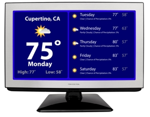 Monitor weather, traffic, your favorite RSS feed, or watch HDTV and movies