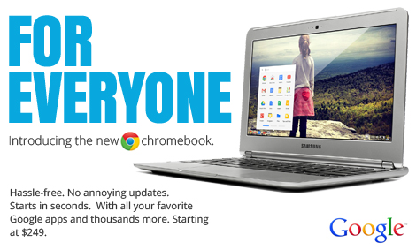 For Everyone--The Chromebook