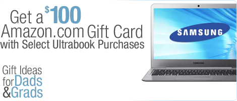 Get a $100 Amazon.com Gift Card with Select Ultrabook Purchases