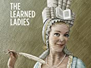 "Two Tickets to ""The Learned Ladies"""