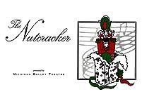 """Michigan Ballet Theatre's """"The Nutcracker"""""""