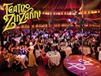 """Tickets to Teatro ZinZanni's """"The Return of Chaos"""""""
