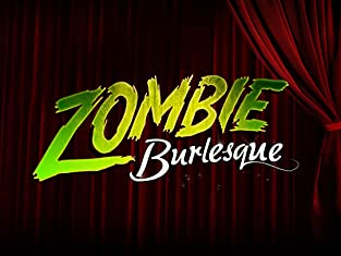 "Tickets to ""Zombie Burlesque"""