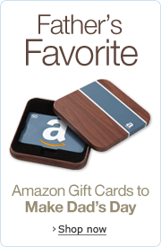 Give Amazon.com Gift Cards for Father's Day