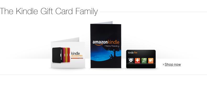 Amazon.com Gift Cards for the Whole Kindle Family