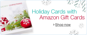 Holiday Amazon.com Gift Cards in a Free Holiday Card with Free One-Day Shipping