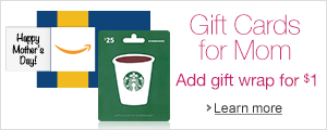 Gift Cards for Mom: Add Gift Wrap $1