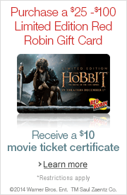 Purchase a $25 Limited Edition Red Robin Gift Card and Receive a $10 Movie Ticket Certificate