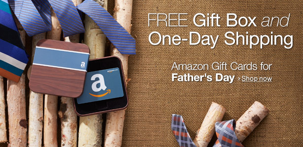 Amazon.com Gift Cards for Father's Day