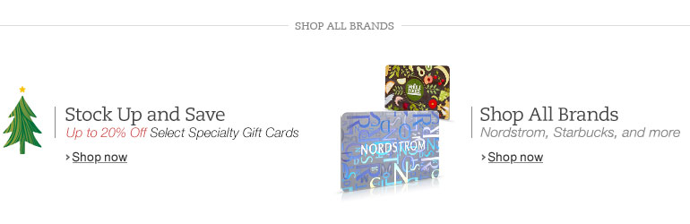 Stock Up and Save on Select Specialty Gift Cards