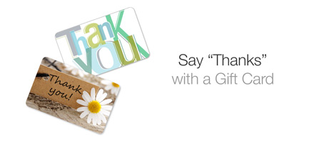 Say 'Thanks' with a Gift Card