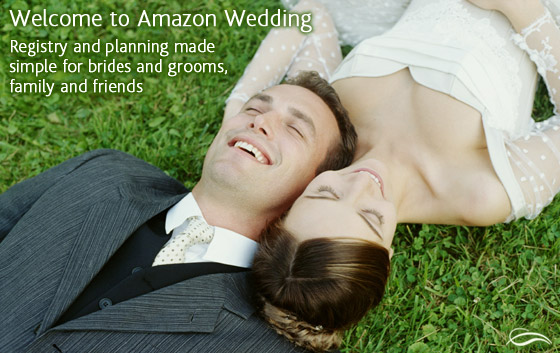 Welcome to Amazon Wedding Registries. Registry and planning made simple for brides and grooms, family and friends. Amazon is the ideal place to create a wedding registry, find wedding registries or find the perfect gift.