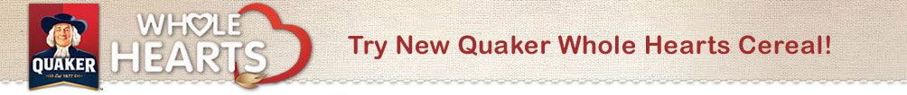 Try New Quaker Whole Hearts Cereal!