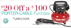 $20 Off a $100 PORTER-CABLE Purchase