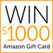 A Chance to Win $1000 Amazon Gift Card