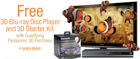 Buy a Qualifying Panasonic GT25 3D Plasma HDTV, Get a Free 3D Blu-ray Disc Player and 3D Starter Kit