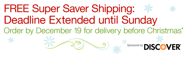 You can still get your gifts by Christmas: FREE Super Saver Shipping ends on December 19