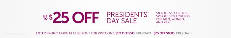 Up to $25 Off: Presidents' Day Sale