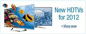 New 2012 HDTVs from Samsung, Sony, Panasonic, and LG