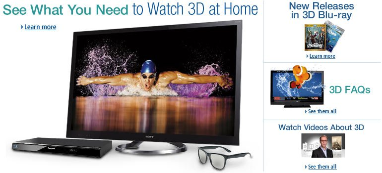 Shop for 3D TVs, Blu-ray Players, Glasses, Movies, and More