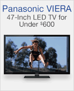 Panasonic VIERA 47-Inch LED TV for Under $600