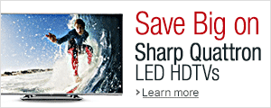 Save Big on Sharp Quattron TVs