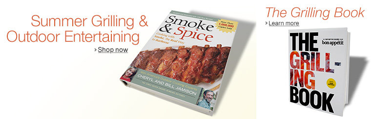Summer Grilling and Outdoor Entertaining & The Grilling Book