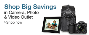 Save Big in the Camera, Photo & Video Outlet