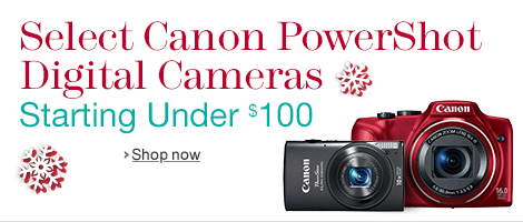 Canon PowerShot Digital Cameras Starting Under $100