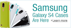 Samsung Galaxy S4 Cases Are Here