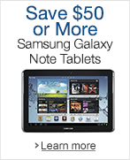 Save $50 or More on Select Samsung Galaxy Note Tablets