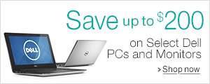 Save up to $200 on Select Dell PCs and Monitors
