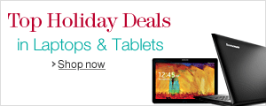 Top Holiday Deals in Laptops & Tablets