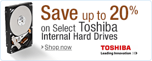 Save up to 20% on Select Toshiba Internal Hard Drives