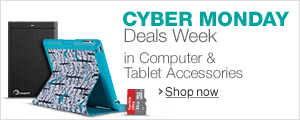 Cyber Monday Deals Week in Computer & Tablet Accessories