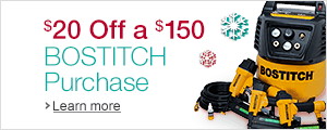 $20 Off a $150 BOSTITCH Purchase