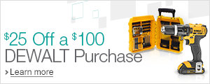 $25 Off a $100 DEWALT Purchase