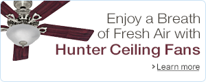 Enjoy a Breath of Fresh Air with Hunter Ceiling Fans