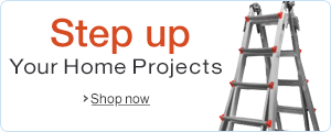 Step Up your Home Projects