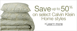 Save 50% or more on Calvin Klein Home Styles