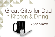 Great Gifts for Dad in Kitchen & Dining