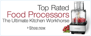 Find Top Rated Food Processors