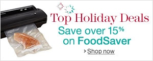 Top Deals on FoodSaver Products