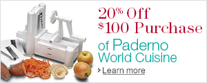 20% Off $100 Purchase of Paderno World Cuisine Kitchen Items