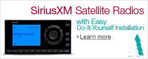SiriusXM Satellite Radios with Easy, Do-It-Yourself Installation